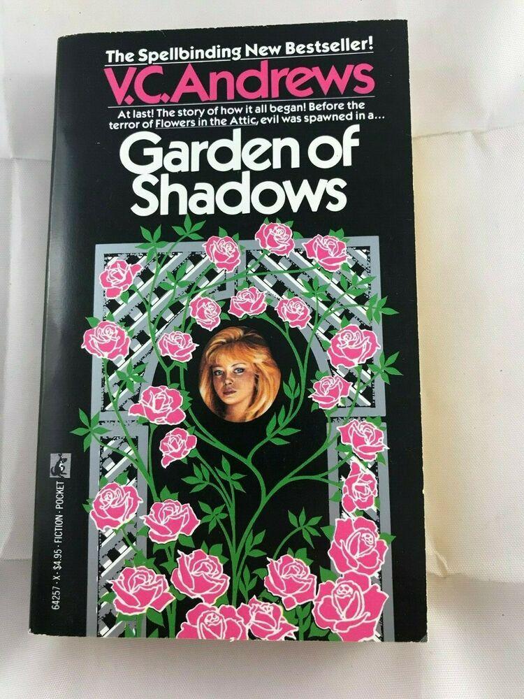 Garden Of Shadows By V C Andrews 1987 Paperback Modern Gothic Horror Novel With Images Horror Novel Gothic Horror Flowers In The Attic