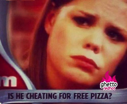 Who wouldnt cheat for free pizza