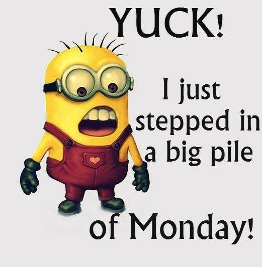 Monday S Minions The Beginning Not Monday Again Minions