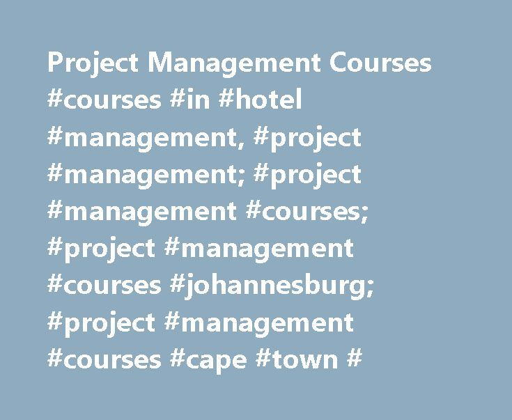Project Management Courses #courses #in #hotel #management, #project