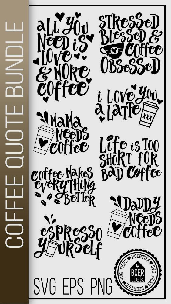 Download Coffee quote bundle, SVG files today! We have a huge range of SVG products available. Commercial License Included. #coffeequotes