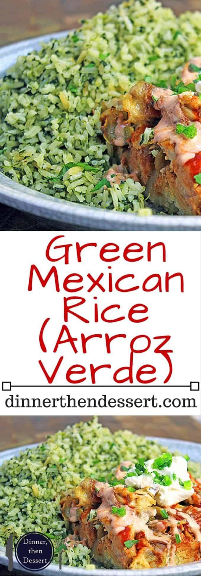 Green Mexican Rice (Arroz Verde) - Dinner, then Dessert ...
