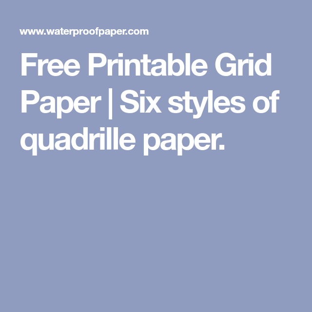free printable grid paper six styles of quadrille paper 1