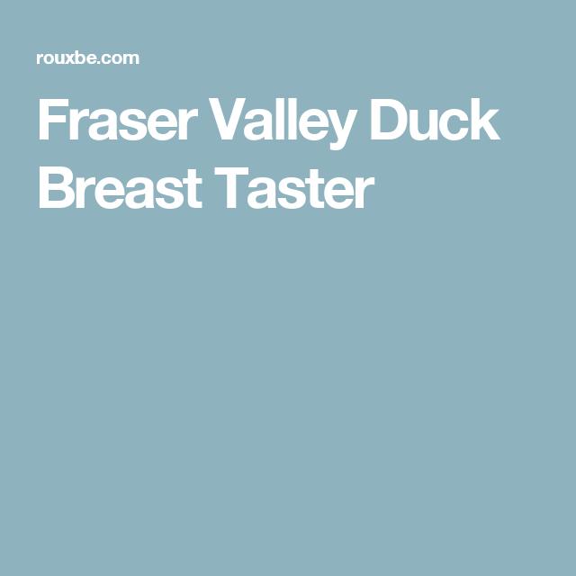 Fraser Valley Duck Breast Taster