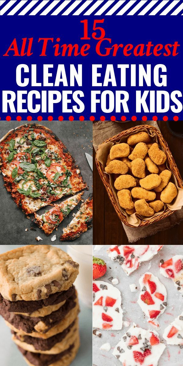15 of The All Time Greatest Clean Eating Recipes for Kids images