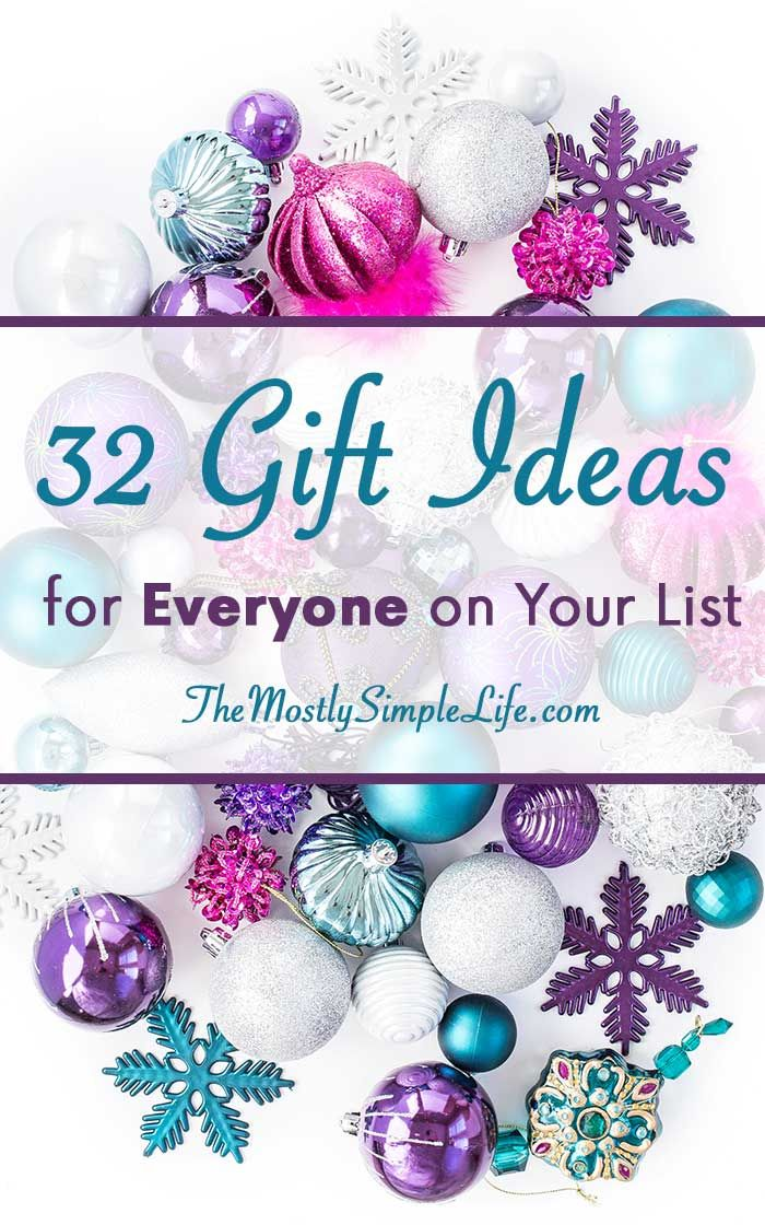 32 Gift Ideas for Everyone on Your List (With images ...