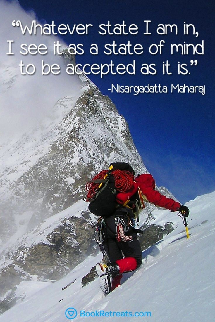 101 Meditation Quotes That Will Connect You Again Climbing Quotes Meditation Quotes Types Of Hiking