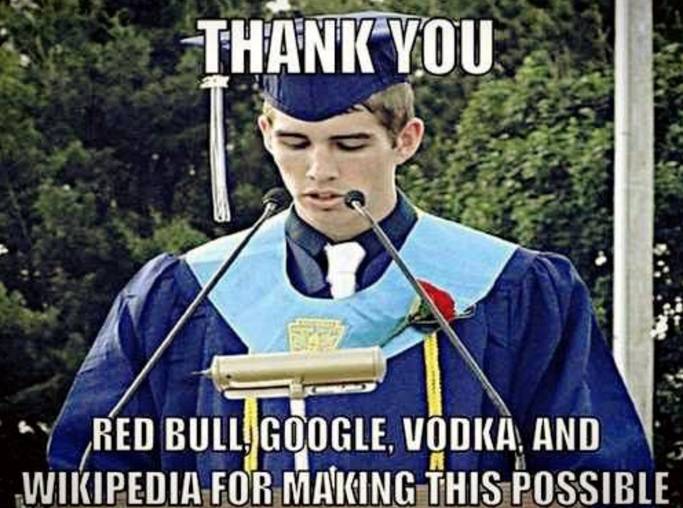 We All Know One Or Two Friends That Ll Be Like That On Graduation Day Graduation Funny College Memes College Humor