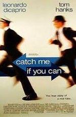 Поймай меня, если сможешь (2002) смотреть онлайн бесплатно в.