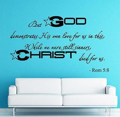 Wall Decal Bible Verse Psalms Romans 5:8 But God Demonstrates Vinyl Sticker 3595