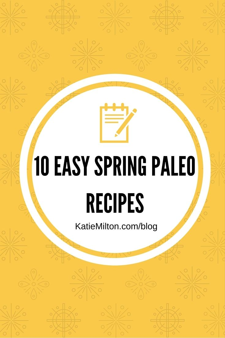 Did you know that there is more than just one #paleo #diet? + 10 Easy Spring Paleo Recipes