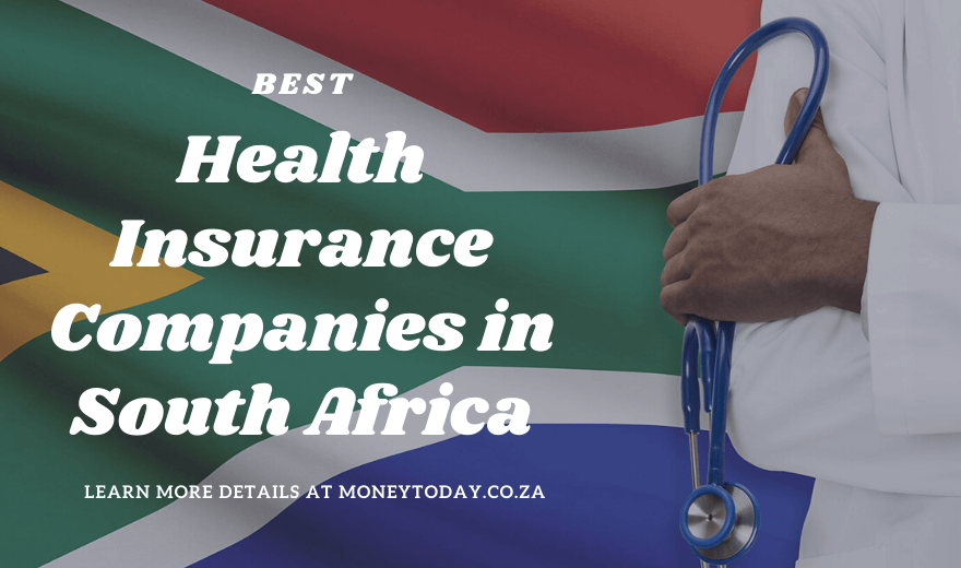 Top 7 Health Insurance Companies in South Africa 2020