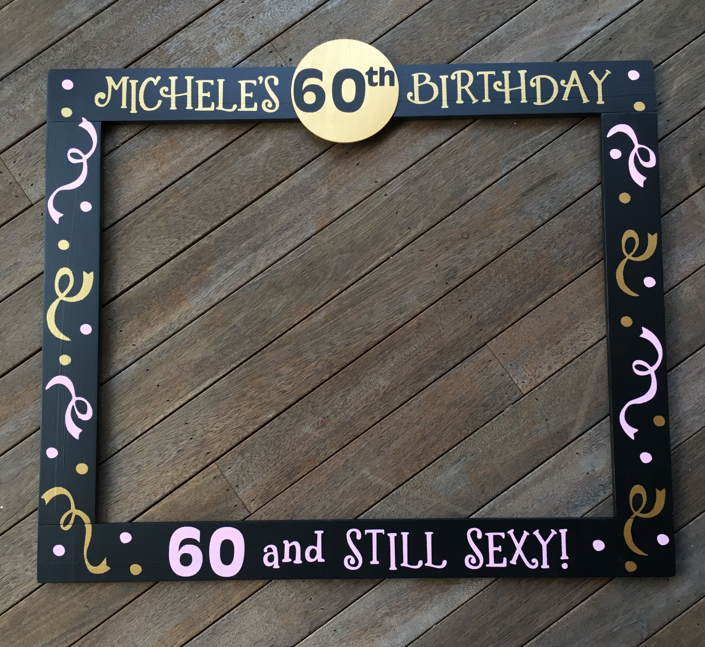 60th Birthday Photobooth 50th Birthday Frame