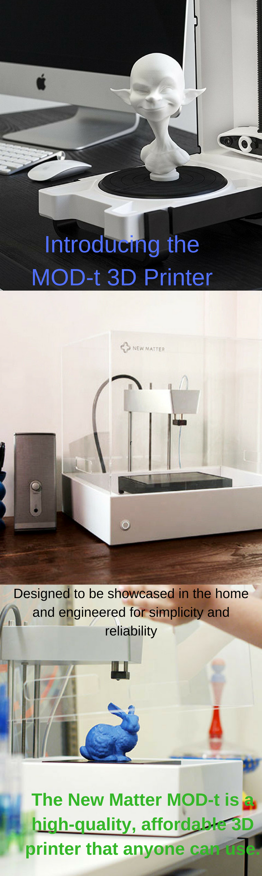 Just like the MOD-t, the Matter and Form 3D scanner is a highly