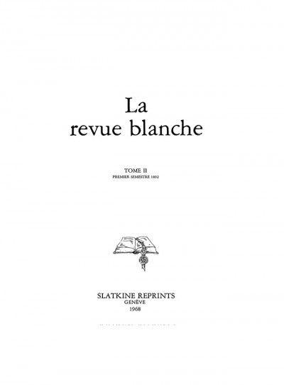 La Revue Blanche #2 : Volume 2