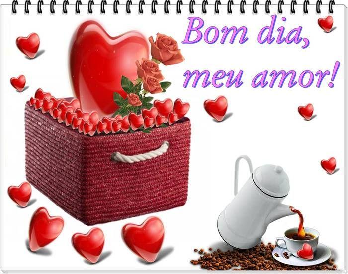 Confira As Melhores Imagens E Frases De Bom Dia Amor Para Voce Que