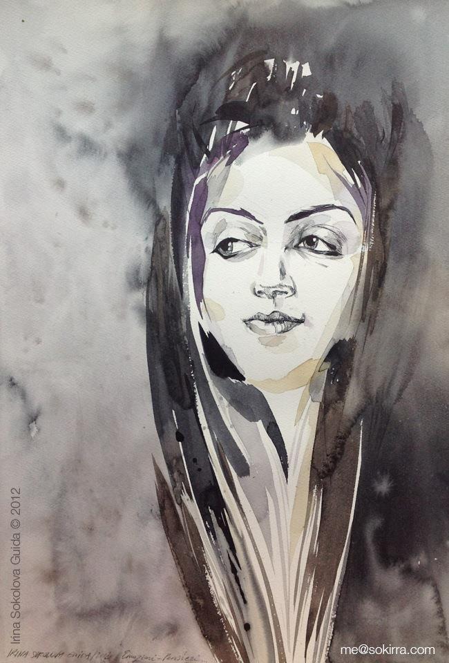 Serie Portraits  Irina Sokolova Guida ©2012  Emozioni. pensieri.../// Emotions. thoughts...  35x50cm, watercolor on fine 300gr/m Fabriano paper