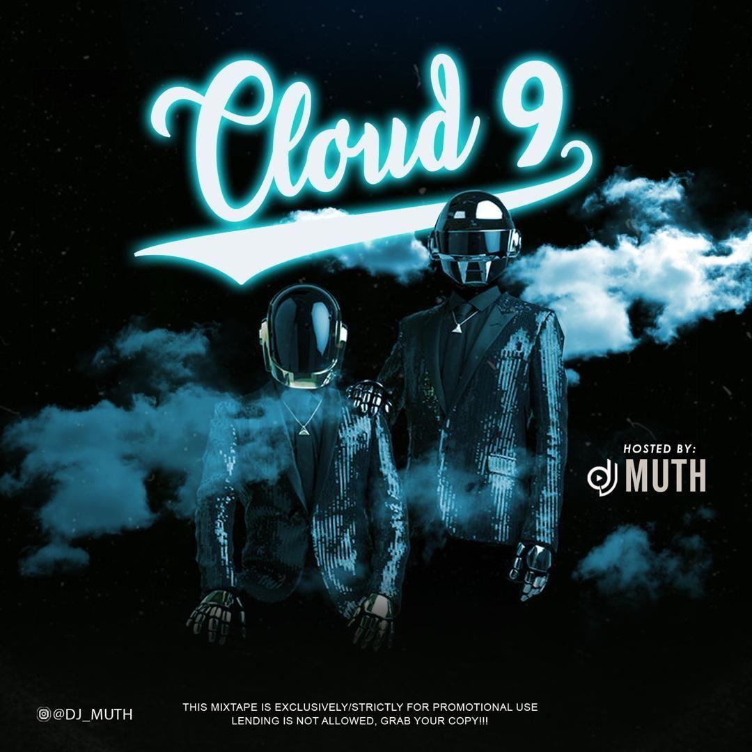 Dj Muth Cloud 9 Mixtape Cloud Nine Riddim Mix Mp3 Download Mixtape Cloud 9 Dj