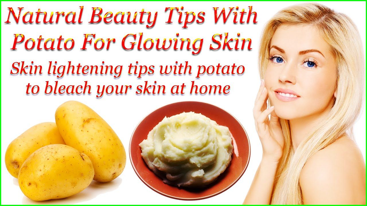 Natural Beauty Tips With Potato For Glowing Skin  Natural beauty