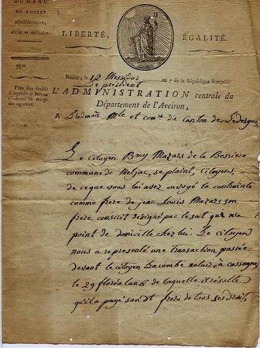 On apprend d'une lettre datée du 12 messidor An VII (12 juillet 1799), émanant de l'Administration Centrale du Département de l'Aveiron (sic), adressée à l'Administration Municipale du Canton de Lédergues, que Barthélémy Mazars fut inquiété au sujet de la disparition de son frère Jean-Louis, conscrit désigné par le sort.
