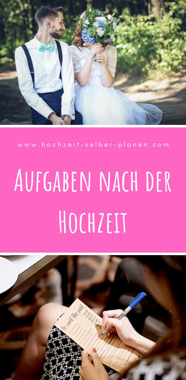 Aufgaben Nach Der Hochzeit Hochzeit Hochzeit Planen Hochzeitscheckliste