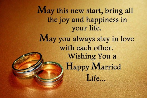 And Happiness Together Wishing You A Happy And Lovely Married Life Happy Married Life Quotes Married Life Quotes Happy Married Life