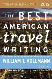 The Best American Travel Writing 2012 (Best American Series)