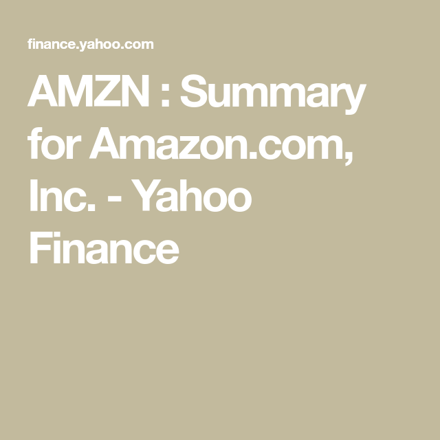 Yahoo Stock Quotes Amzn  Summary For Amazon Inc Yahoo Finance  Finanza .
