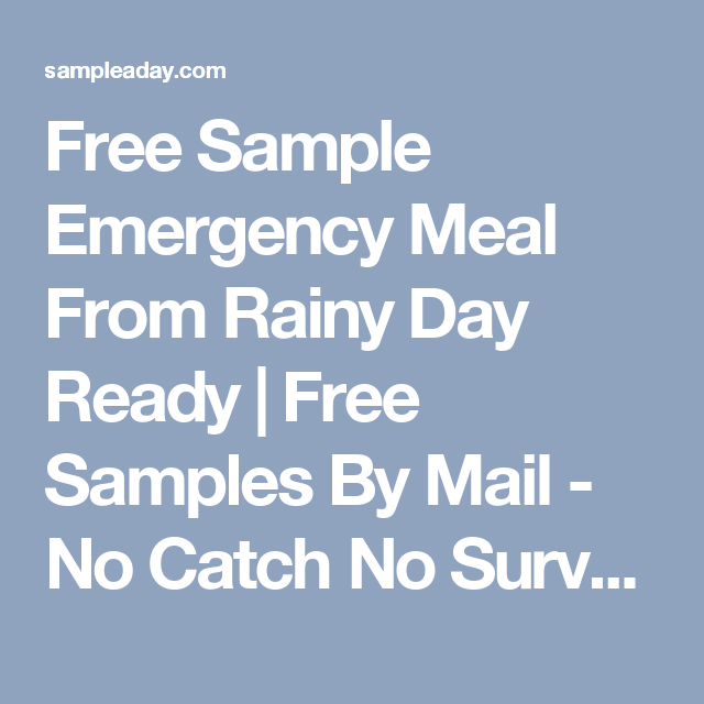 Free Sample Emergency Meal From Rainy Day Ready  Free Samples By