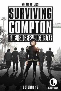 Surviving Compton: Dre, Suge & Michel'le (2016) Full Movie Online Free Watch
