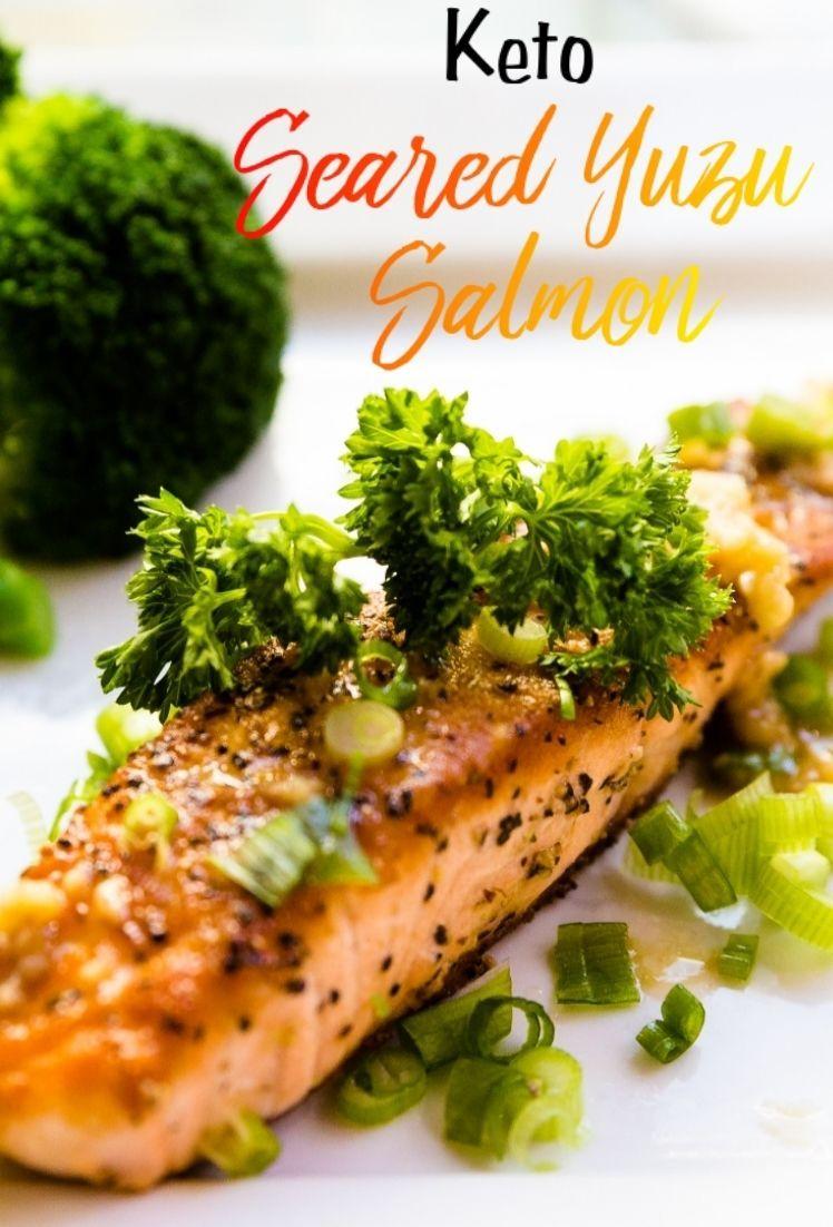 Yuzu Seared Salmon #searedsalmonrecipes Yuzu Seared Salmon | LowCarbingAsian #searedsalmonrecipes