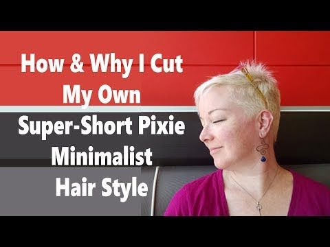 Vlog #48 How & Why I Cut My Own Super Short Pixie Minimalist Hair Style Tutorial