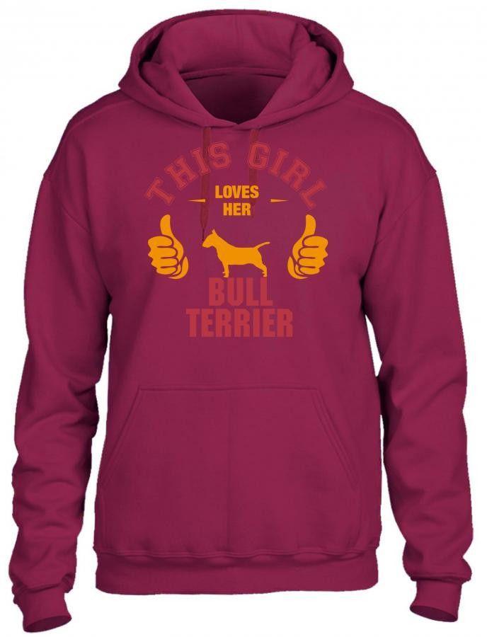 this girl loves her bull terrier t shirt design HOODIE