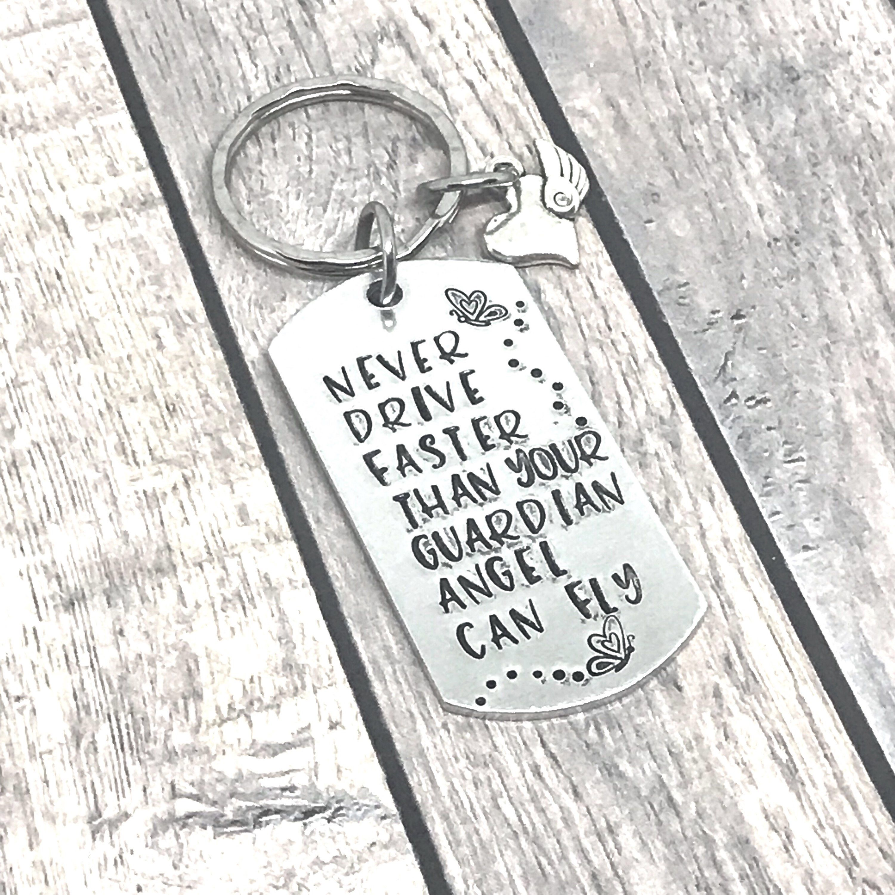 Never Drive Faster Than Your Guardian Angel Can Fly Hand Stamped Keychain, New Driver, Sweet Sixteen, Birthday Gift, New Car Gift by TheSaltyStamper on Etsy https://www.etsy.com/listing/572687020/never-drive-faster-than-your-guardian