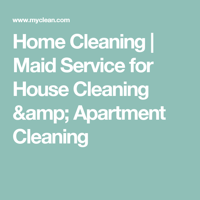 Home Cleaning | Maid Service for House Cleaning & Apartment ...