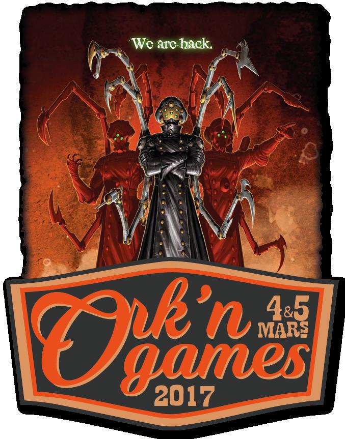Ork'N Games #2 - 04-05/03/2017 65863b07768b752db06db7b6789d608c