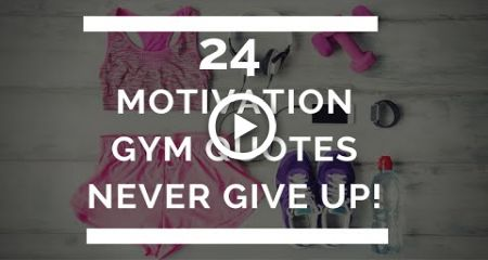 Never Give Up - 24 Motivational Gym Quotes #quotes #fitness