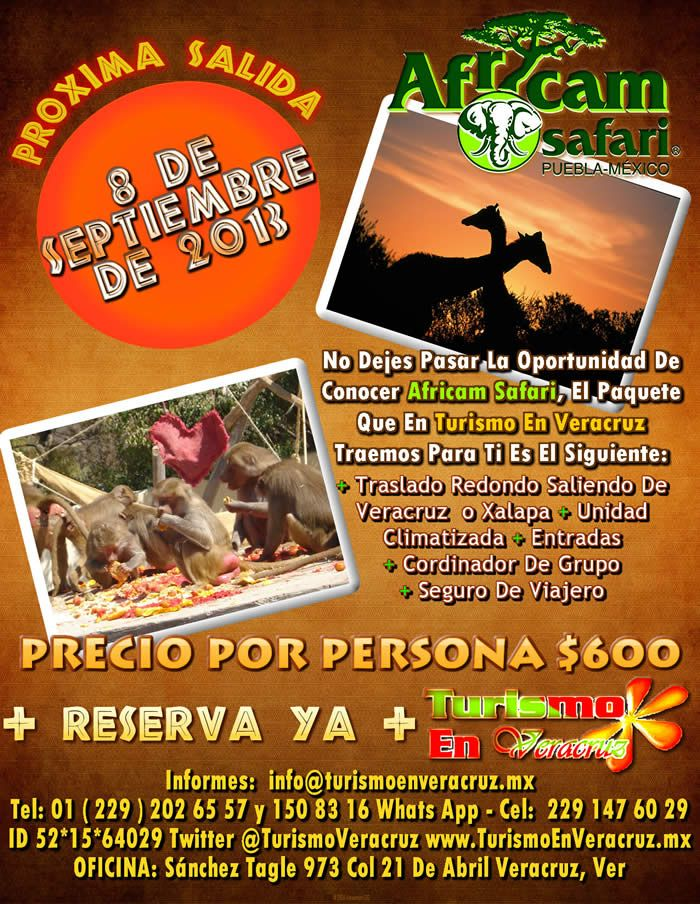 Vamos a Africam Safari Este 8 De Septiembre 2013 Saliendo De Veracruz y Xalapa