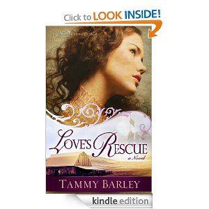 Love's Rescue: Tammy Barley: Amazon.com: Kindle Store