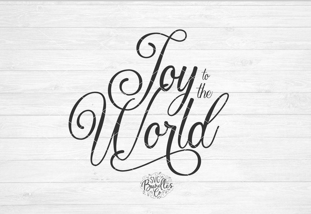 Download joy to the world, joy svg, joy to the world svg, christmas ...