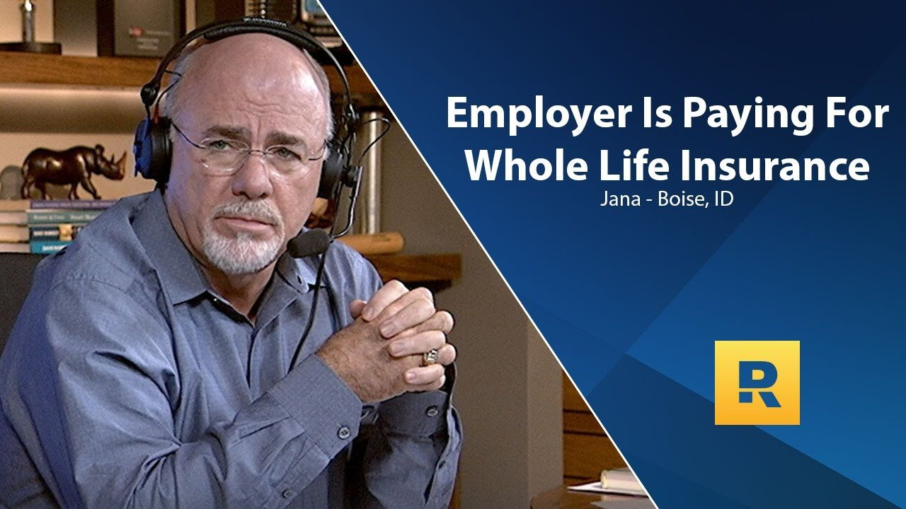 Employer is paying for whole life insurance whole life