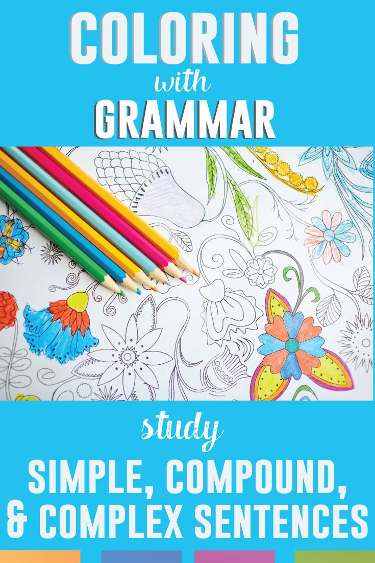 Color by Grammar: Simple, Compound, and Complex Sentences Coloring ...