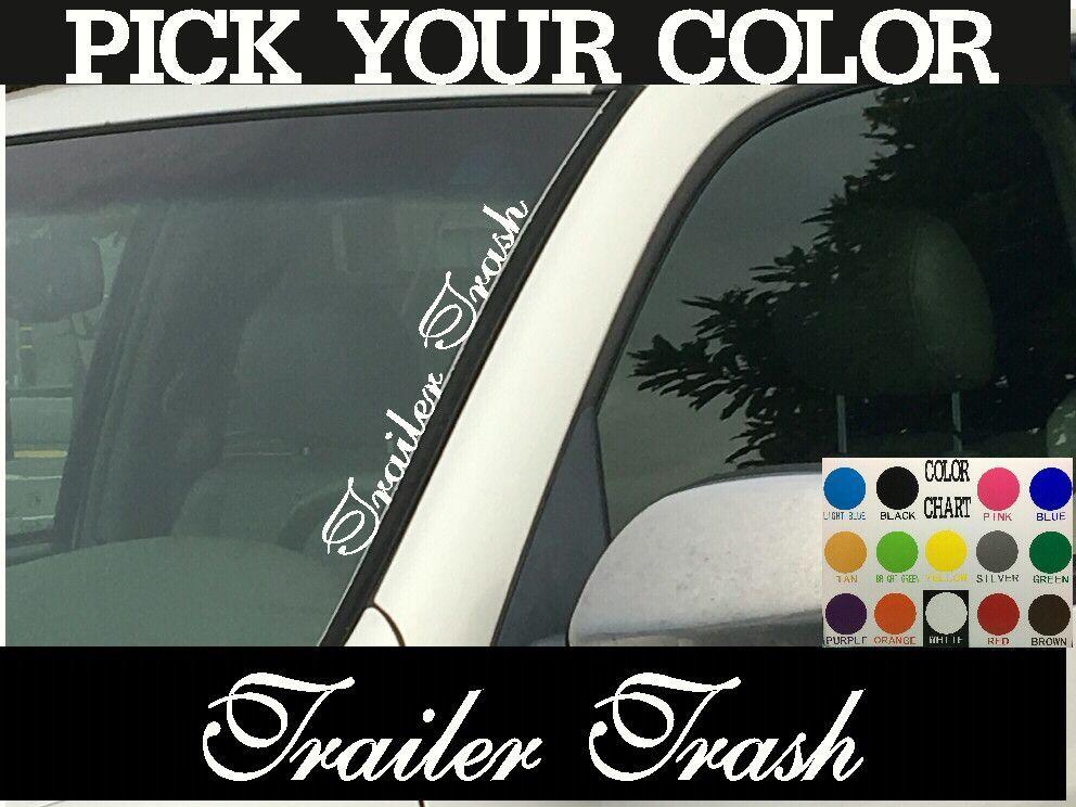 Trailer Trash Vertical Windshield Die Cut Vinyl Decal Sticker X - Die cut vinyl decal stickers