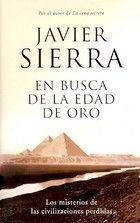 En Busca De La Edad De Oro By Javier Sierra Social Networking Sites Books