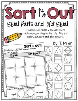 Equal Parts and Not Equal Parts Sort   Math ideas   Sorting