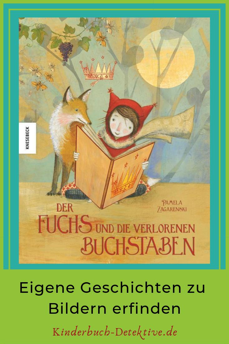 Der Fuchs Und Die Verlorenen Buchstaben Kinderbuch Detektive Kinderbucher Bilderbuch Bucher