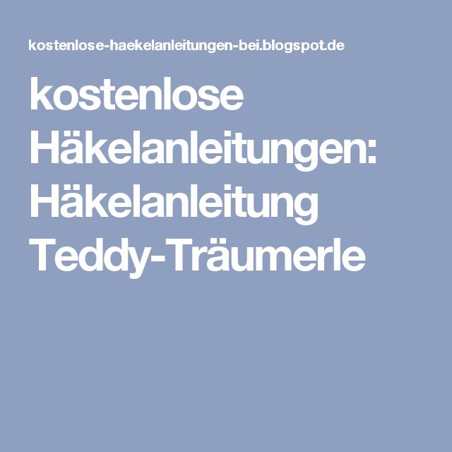 kostenlose Häkelanleitungen: Häkelanleitung Teddy-Träumerle | Häkeln ...