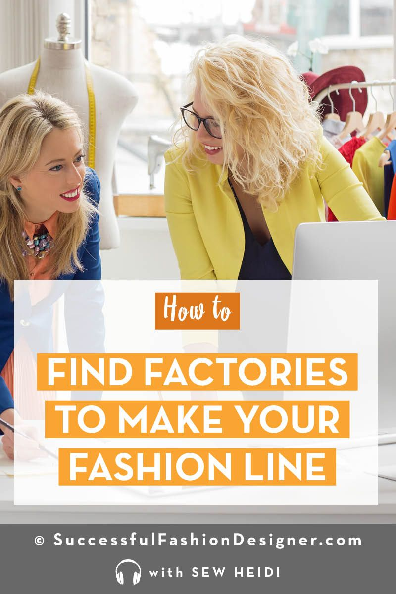 Find An American Clothing Factory To Make Your Fashion Product Fashion Design Jobs Fashion Fashion Line