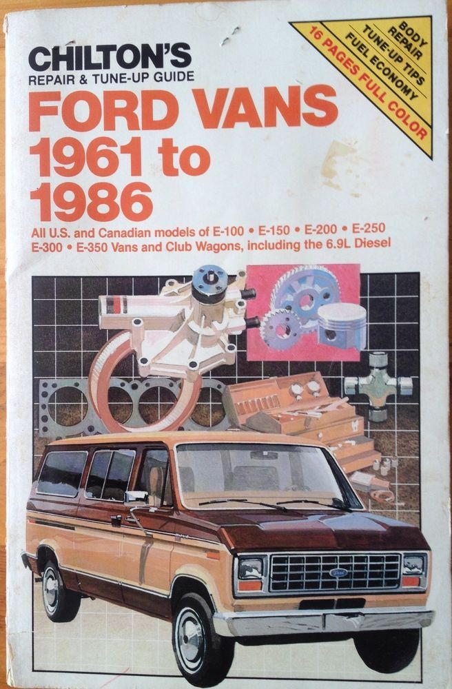 Chilton's Repair & TuneUp Guide Ford Vans 1961 to 1986 E