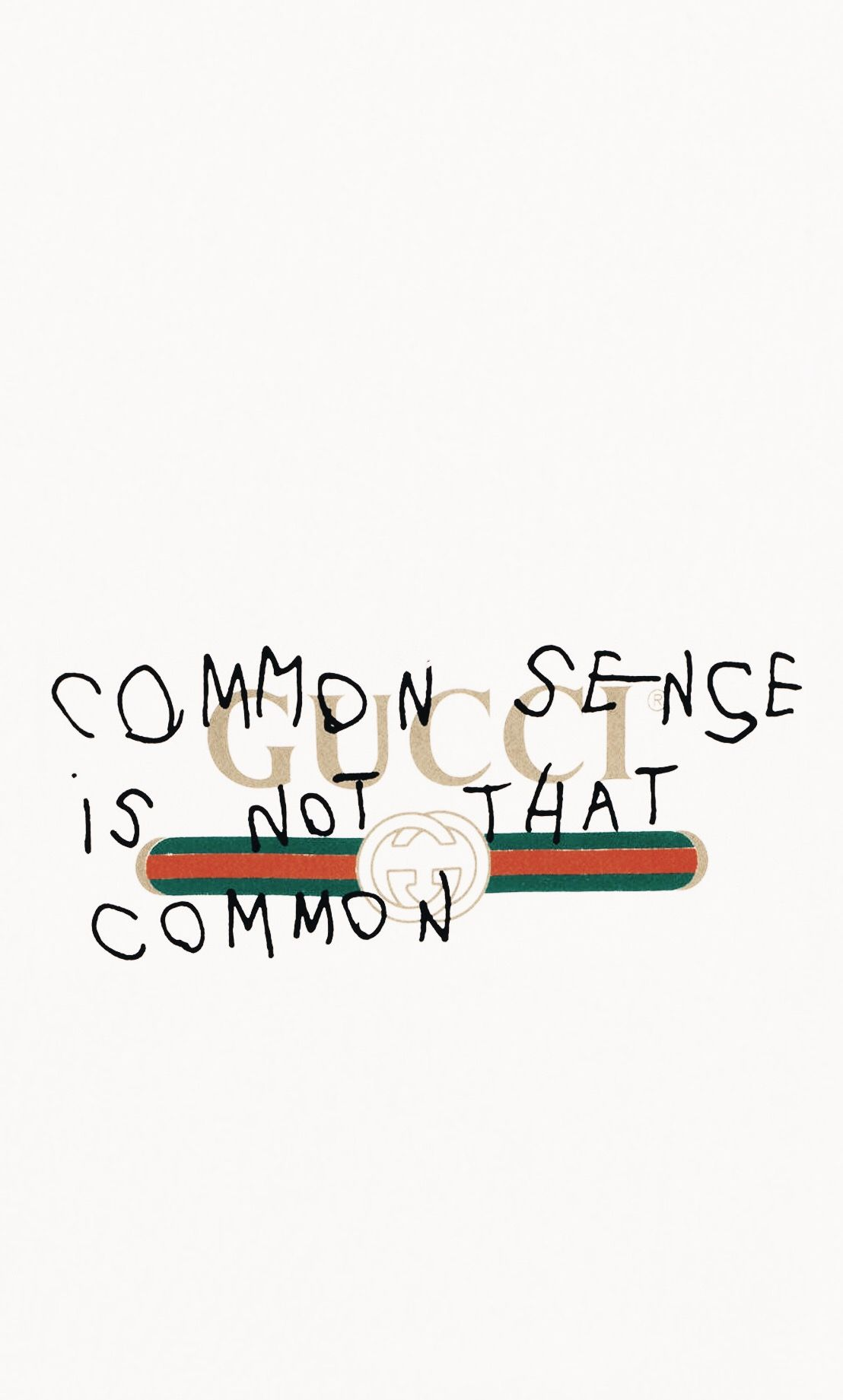 Gucci Common Sense Is Not That Common Wallpaper Gucci Wallpaper Gucci Wallpaper Iphone Hypebeast Wallpaper Hype Wallpaper